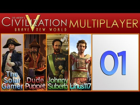Civilization V Brave New World Multiplayer as France - Episode 1 ...A Colorful Start...