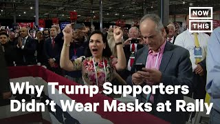 Trump Supporters Explain Why They Aren't Wearing Masks | NowThis