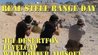 Real Steel Range Day with DesertFox, Levelcap and WarFighter Airsoft