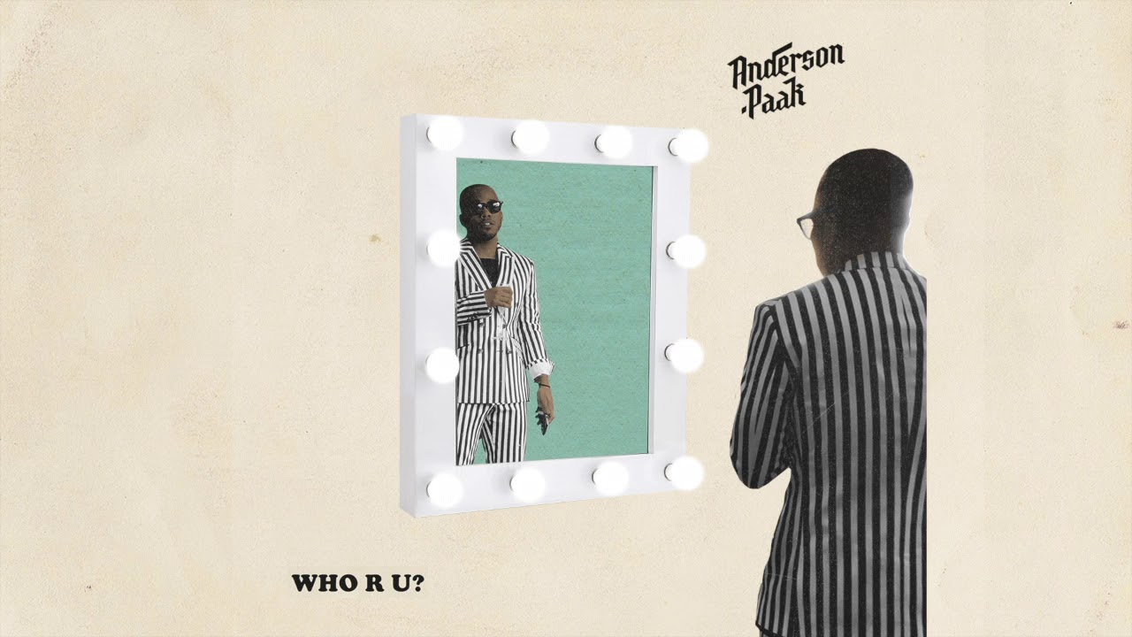 Anderson .Paak - Who R U? (Official Audio)