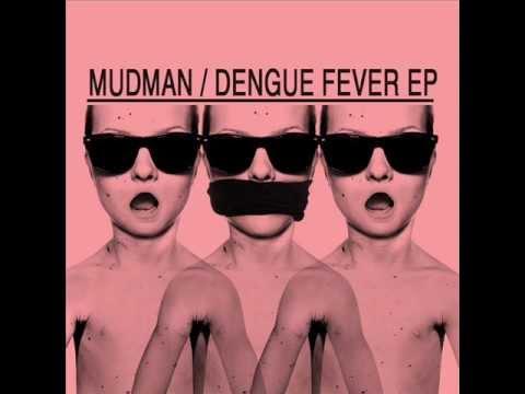 Mudman - Dengue Fever (Joachim Holm Remix)