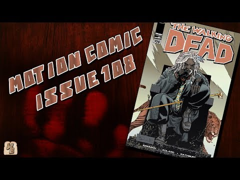 The Walking Dead: Issue 108 - Motion Comic