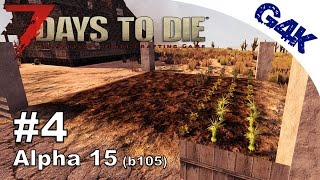 7 Days To Die | Farming, Nice Loot and a Dog Orgy | 7 Days to Die Gameplay Alpha 15 | S09E04
