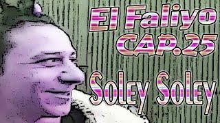 El Faliyo - videoclip de soley soley - Cap.25