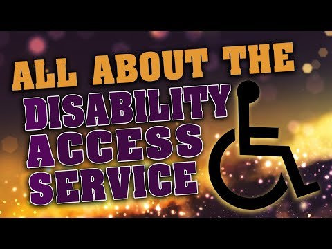 All About the Disability Access Service - DAS Pass