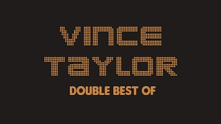 Vince Taylor - Double Best Of (Full Album / Album complet)