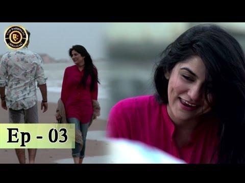 Teri Raza Episode - 03 - 18th July 2017 - Sanam Baloch & Shehroz Sabzwari - Top Pakistani Drama thumbnail