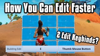 Ultimate Guide To Editing Faster In Fortnite - Should You Use 2 Edit Keybinds?