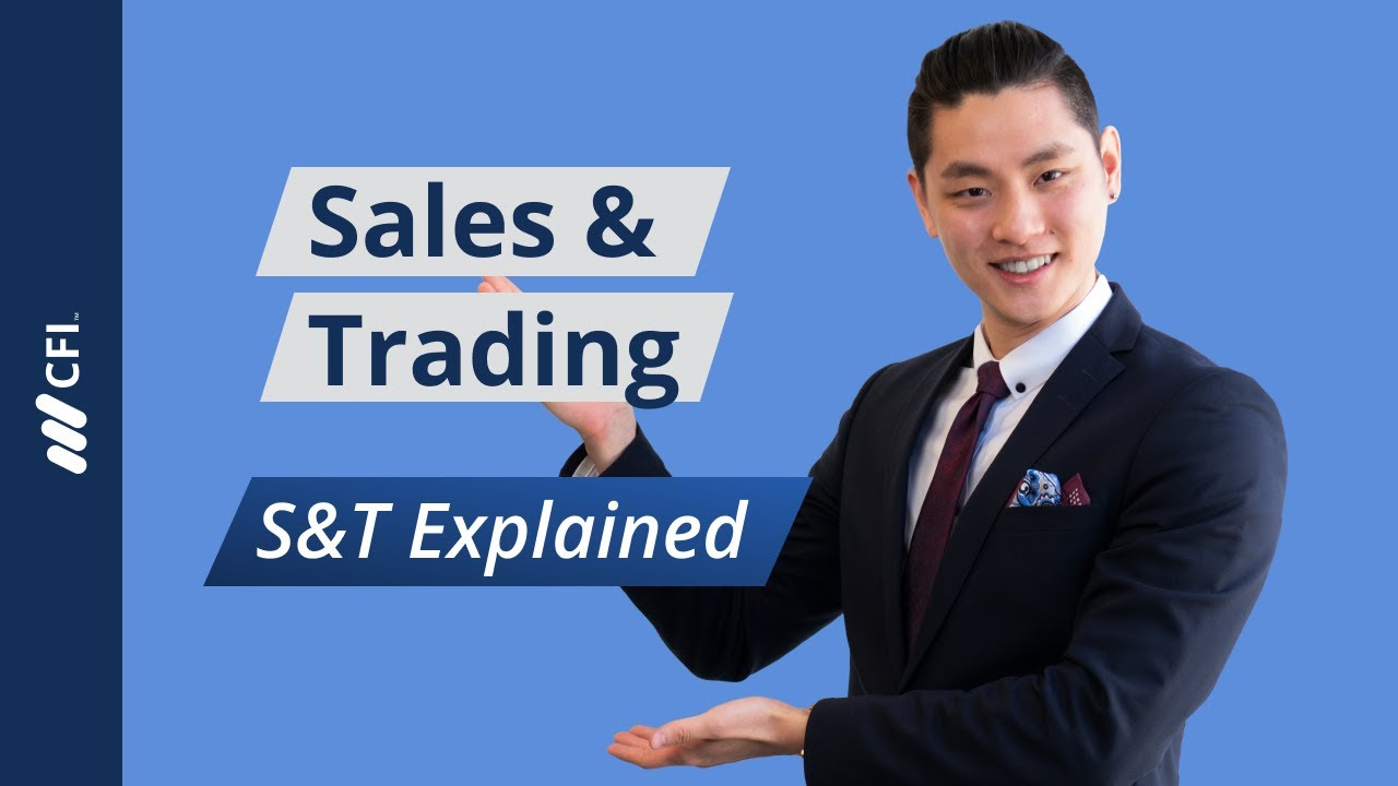 Sales And Trading Overview Guide What You Need To Know