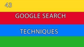 Google Search [01] - 43 Google Search Techniques thumbnail