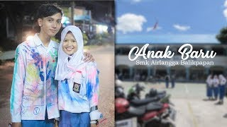 Anak Baru  - Film Pendek (Short Movie)  SMK Airlangga Balikpapan