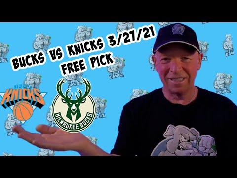 Milwaukee Bucks vs New York Knicks 3/27/21 Free NBA Pick and Prediction NBA Betting Tips