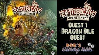 Zombicide: Green Horde - Quest #1 - Dragon Bile Quest
