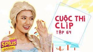 5Plus Online | Tập 64 | Cuộc Thi Clip | Phim Hài Mới Nhất 2017