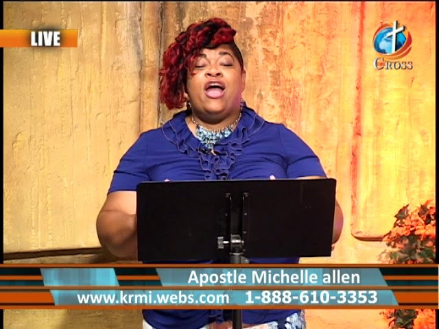Kingdom Expansion Apostle Michelle Allen 06-11-2018