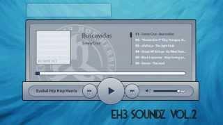 Euskal Hip Hop Herria - EH3 Soundz Vol.2 [DISCO COMPLETO]
