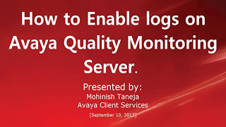 How to enable logs on Avaya aura quality monitoring server