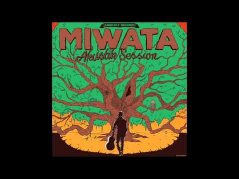 Miwata - Akustik Session [Full Album]
