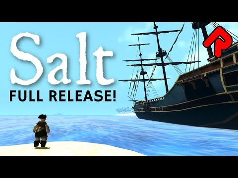 Salt 1.0 gameplay: Full release of pirate survival game! (PC game)