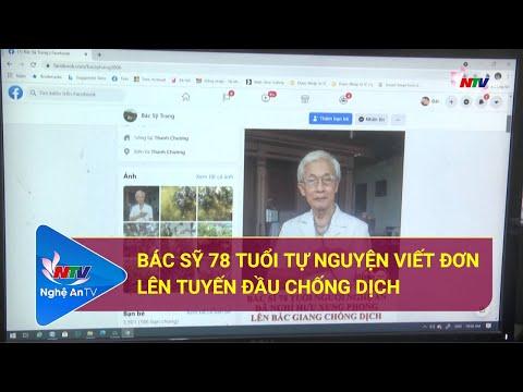 Bác sỹ 78 tuổi tự nguyện viết đơn lên tuyến đầu chống dịch   Nghệ An TV