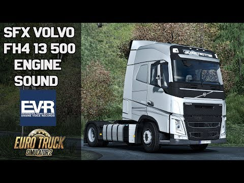 ✅ [ETS2 1.32] SFX Volvo FH4 13.500 Engine Sound by EVR