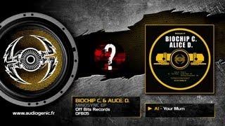 BIOCHIP C.& ALICE D. - A1 - Your Mum - MINDSYNC EP - OFB05