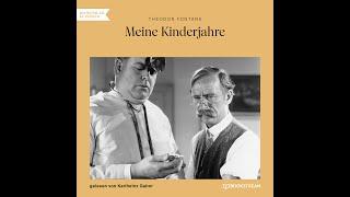 Meine Kinderjahre – Theodor Fontane (Komplettes Hörbuch)