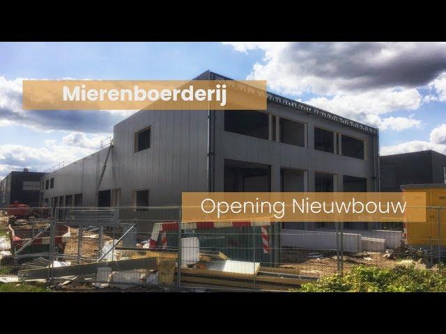 Mierenboerderij *OPENING* nieuwbouw - UITGESTELD, NADERE INFO VOLGT!