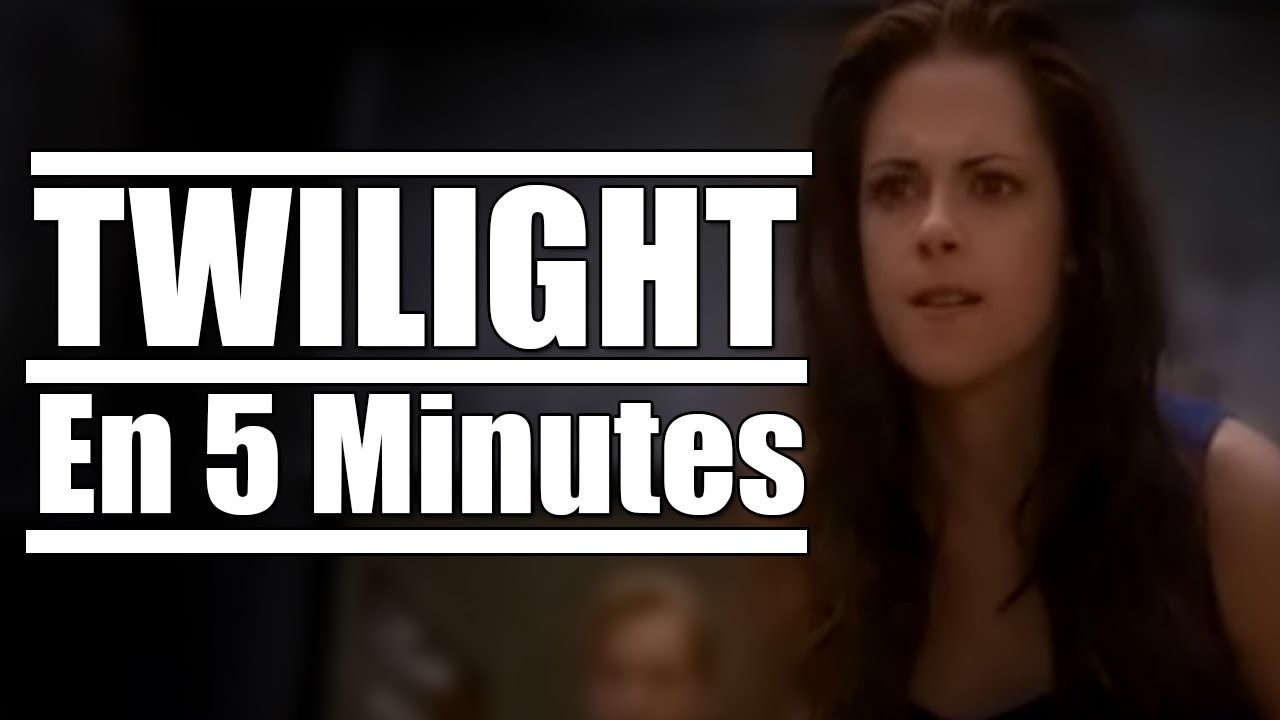 twilight en 5 minutes r 233 upload