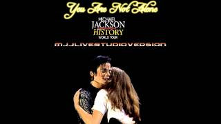 Michael Jackson- You Are Not Alone- Live Studio Version- HIStory World Tour