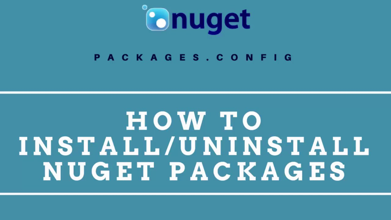 Nuget Package Manager : Install & Uninstall