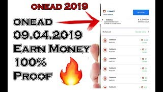 🔴OneAD 2019 April 09 Today Earn Income Proof This video 🔥 🔥 🔥