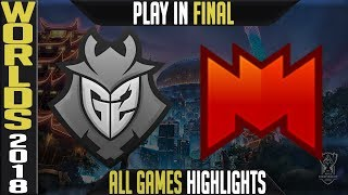 G2 vs INF Highlights ALL GAMES | Worlds 2018 Play in Final | G2 Esports vs Infinity Esports