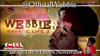 Webbie Savage Life 3 Album Promo