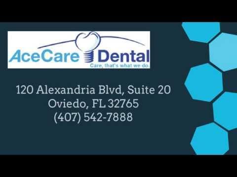 AceCare Dental of Oviedo, FL  REVIEWS - Oviedo Dentist