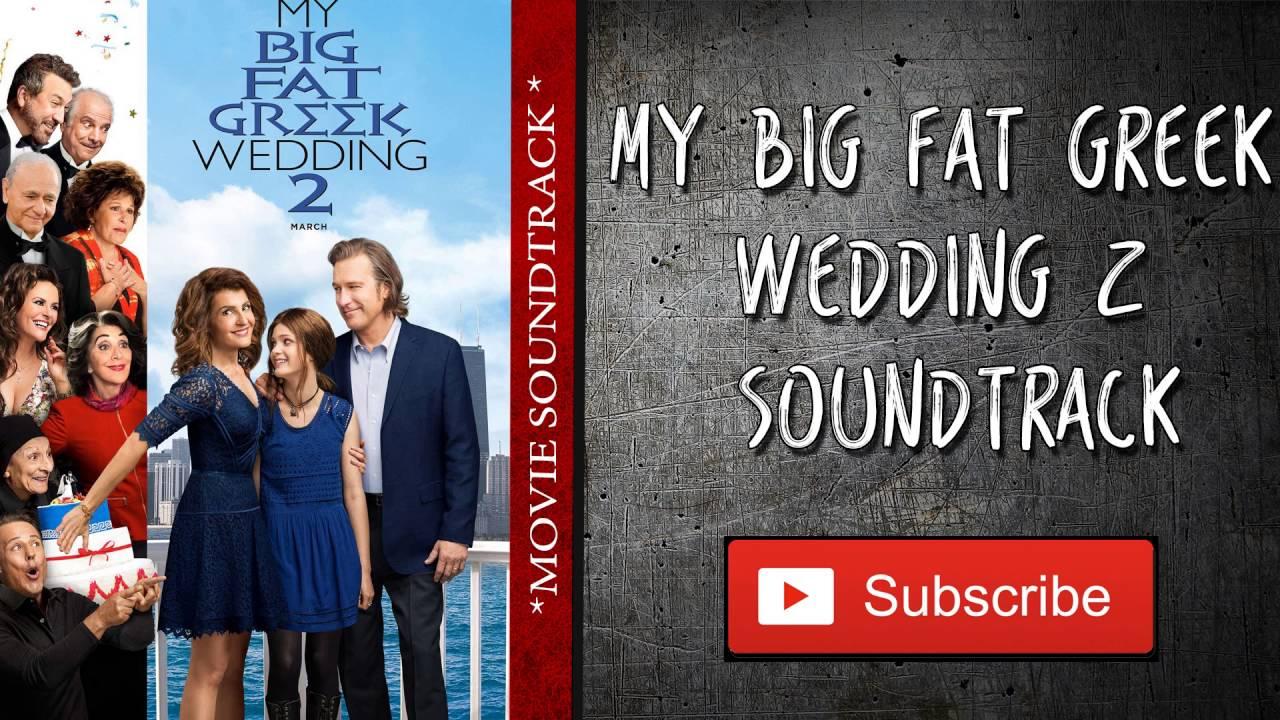 My Big Fat Greek Wedding 2 Soundtrack Maria Sagapo Yiamas Music