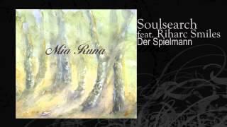 Soulsearch feat. Riharc Smiles | Der Spielmann