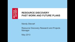 Resource Discovery: Past Work and Future Plans
