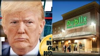 DON'T SHOP AT PUBLIX: LOOK AT THE DISGUSTING THING THEY DID TO TRUMP