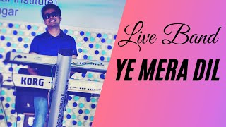 Dhavaln364 | LIVE Cover | Ye Mera Dil LIVE | AAU |