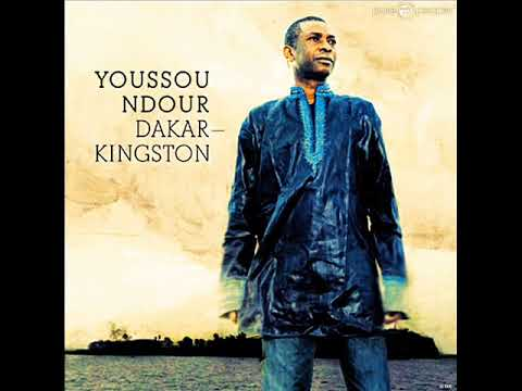 Youssou'n Dour - Dakar/Kingston (Full ALBUM) (Reggae Senegal) (Octobre Refix 2017)