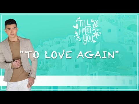 To love again lyrics