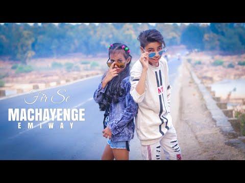 Emiway Fir Se Machayenge /dance Video /smart Sd King