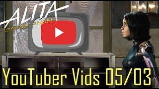 Alita YouTuber Uploads Week 05/03/2020