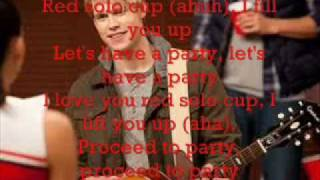 Red Solo Cup Glee Lyrics
