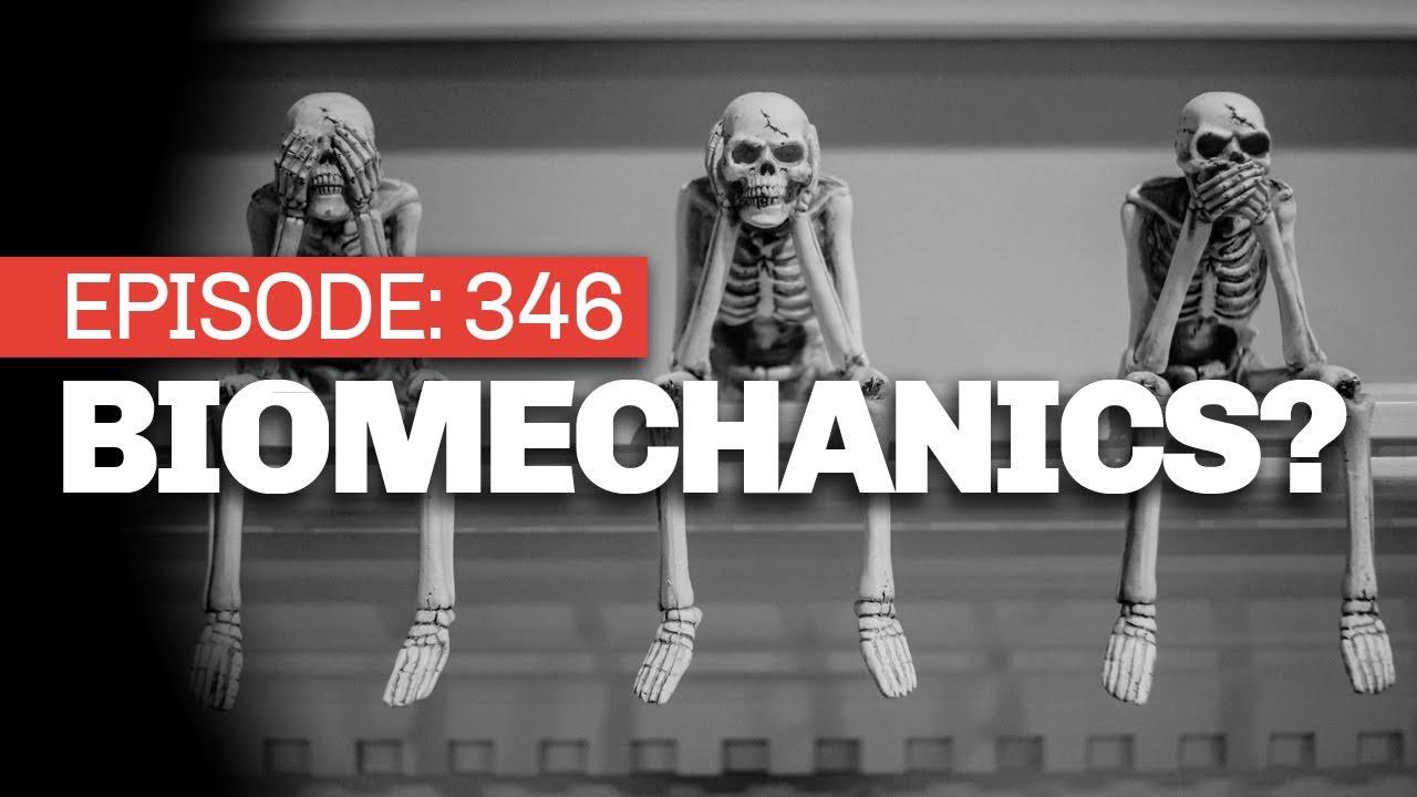 #346 Biomechanics & Barbells