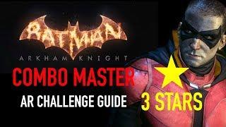 Batman Arkham Knight - Combo Master AR Challenge  -  3 Stars - Robin