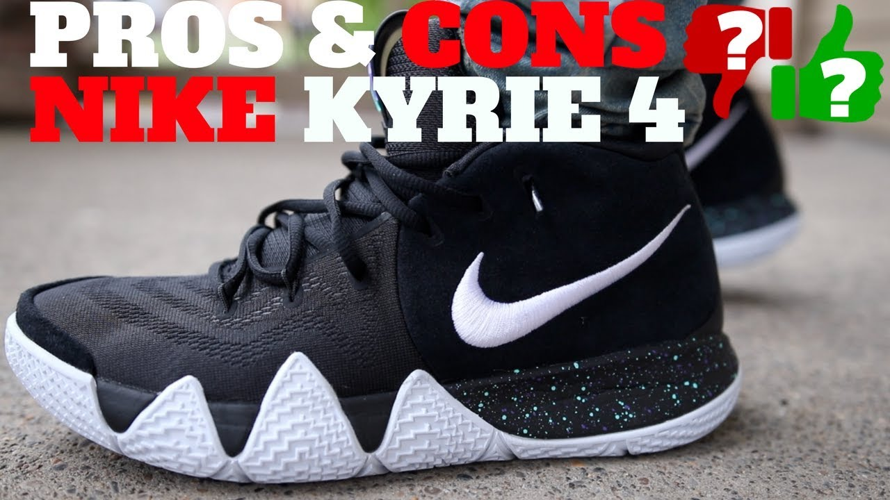 450f1c017611 PROS and CONS  NIKE KYRIE 4 Review After Wearing - YouTube