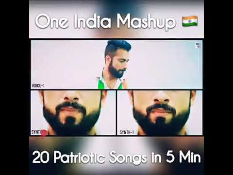 One India Mash Up.. 20 Patriotic Songs In 5 Mins