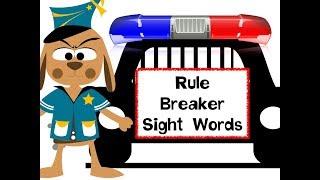 Rule Breaker Sight Words